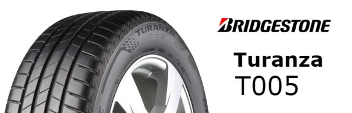 Bridgestone Turanza T005 - 2019